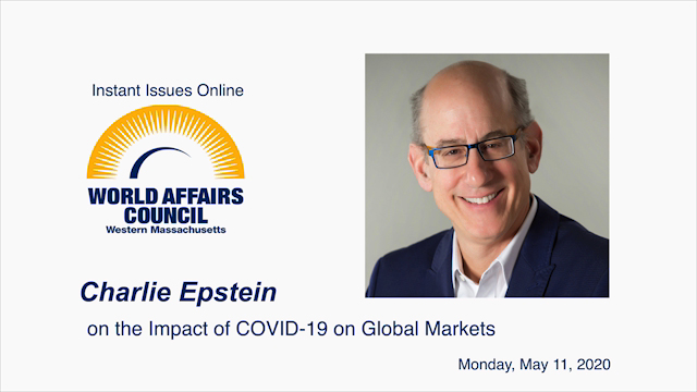 Instant Issues Online: Charlie Epstein on the Impact of COVID-19 on Global Markets